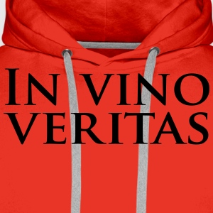 in vino veritas Tee shirts - Sweat-shirt à capuche Premium pour hommes