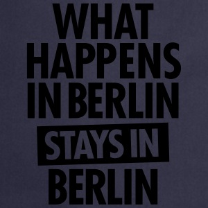 What Happens In Berlin Stays In Berlin Camisetas - Delantal de cocina
