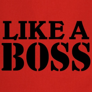 Like a Boss T-Shirts - Cooking Apron