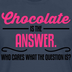 Chocolate is the answer. No matter the question is T-Shirts - Men's Premium Longsleeve Shirt