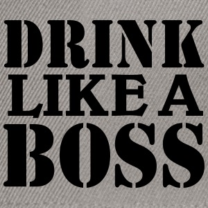 Drink like a Boss Sweaters - Snapback cap