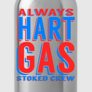 Always Hart Gas  T-Shirts - Trinkflasche