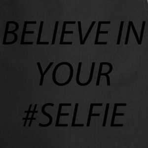 believe in your selfie T-shirts - Forklæde