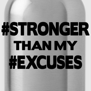 Stronger Than My Excuses Sudaderas - Cantimplora