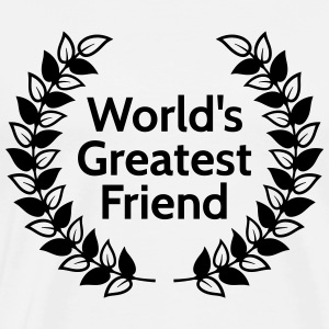 worlds greatest friend meilleur ami de mondes Sweat-shirts - T-shirt Premium Homme