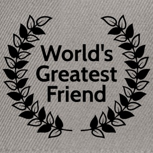 worlds greatest friend Hoodies & Sweatshirts - Snapback Cap