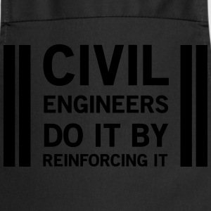 Civil Engineers Do It Be Reinforcing It T-Shirts - Cooking Apron