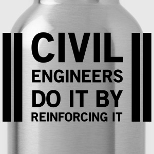 Civil Engineers Do It Be Reinforcing It T-Shirts - Water Bottle