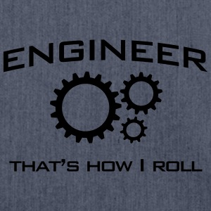 Engineer That's How I Roll T-Shirts - Shoulder Bag made from recycled material