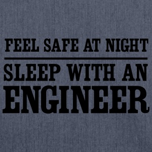 Feel Safe at Night Sleep With an Engineer T-Shirts - Shoulder Bag made from recycled material