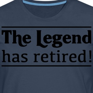 The Legend Has Retired! T-Shirts - Men's Premium Longsleeve Shirt