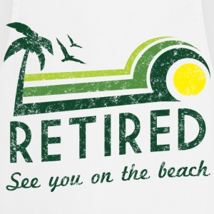 Retired See You On the Beach T-Shirts - Cooking Apron