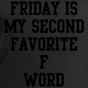 Friday is my favorite f word T-Shirts - Men's Sweatshirt by Stanley & Stella
