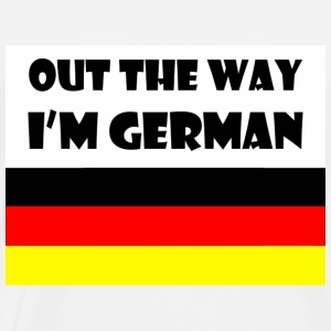 Out the way. i'm German - Men's Premium T-Shirt