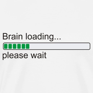 Weiß Brain loading... please wait T-Shirt - Männer Premium T-Shirt