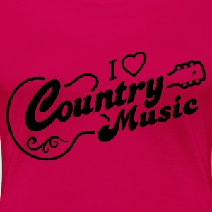 I LOVE COUNTRY MUSIC - Frauen Premium T-Shirt