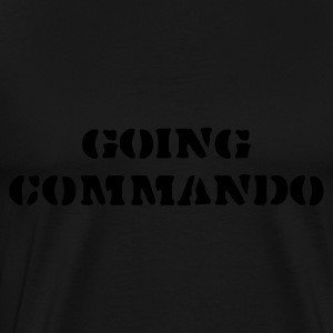 Black going commando Ladies' - Men's Premium T-Shirt