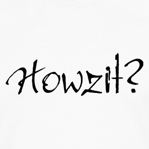 White Howzit? Tops - Men's Premium Longsleeve Shirt