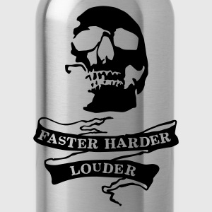 Faster harder louder - Trinkflasche