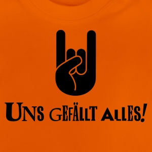 Orange Uns gefällt alles (Heavy) Kinder T-Shirts - Baby T-Shirt