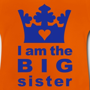 I am the Big Sister - Baby T-Shirt