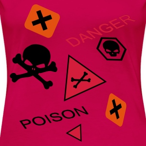 Pink Caution extremely toxic or poisoning danger Tops - Women's Premium T-Shirt