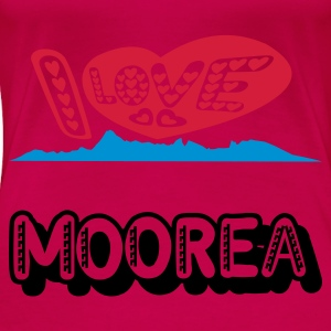 I love Moorea T-shirt or Spaghetti Top - T-shirt Premium Femme