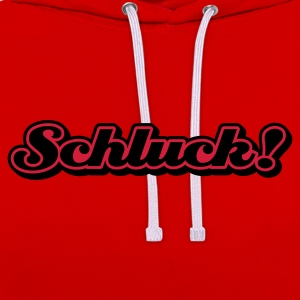 Orange Schluck © T-Shirts - Contrast Colour Hoodie