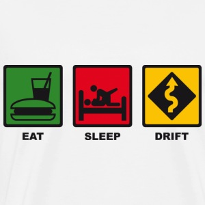 EAT – SLEEP – DRIFT - Männer Premium T-Shirt