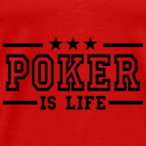 Rød poker is life deluxe Topper - Premium T-skjorte for menn