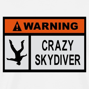 Warning Crazy Skydiver - Men's Premium T-Shirt