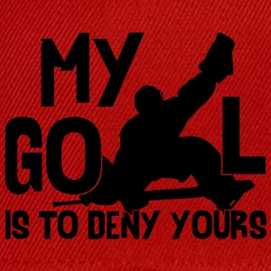 My Goal is to Deny Yours Tee Shirt Enfant - Casquette snapback