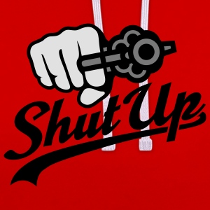 Shut up | Revolver T-Shirts - Contrast Colour Hoodie