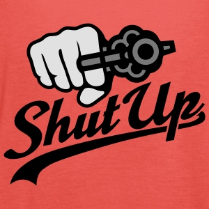 Shut up | Revolver T-Shirts - Women's Tank Top by Bella