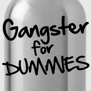 Gangster for Dummies T-Shirts - Trinkflasche