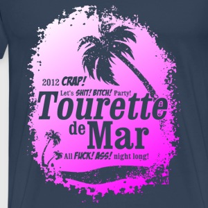 Tourette de Mar - party shirt - Lloret de mar Top - Maglietta Premium da uomo