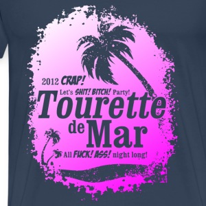 Tourette de Mar - party shirt - Lloret de mar Tops - Men's Premium T-Shirt