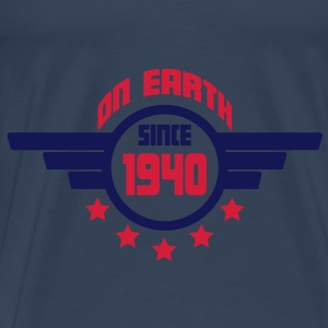 1940 on earth - Geburtstag -Tops - Männer Premium T-Shirt