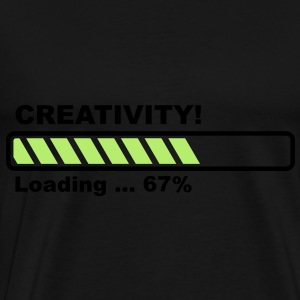 Creativity Loading - progress bar! Tops - Men's Premium T-Shirt