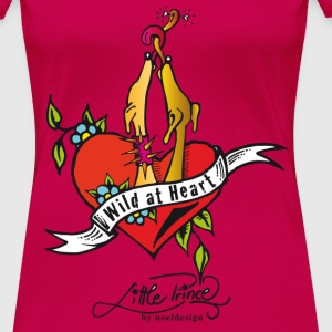 wild at heart Tops - Frauen Premium T-Shirt