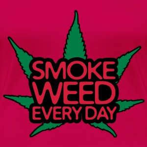 smoke weed every day Tops - Women's Premium T-Shirt