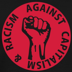 1 color - against capitalism & racism - against capitalism working class war revolution Tops - Mannen Premium T-shirt