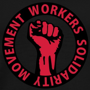2 colors - Workers Solidarity Movement - Working Class Unity Against Capitalism T-Shirts - Men's Premium T-Shirt