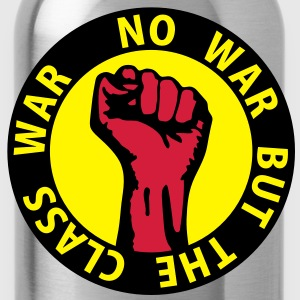 3 colors - no war but the class war - against capitalism working class war revolution T-shirt - Borraccia