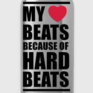 My heart beats because of hard beats  Tops - Trinkflasche