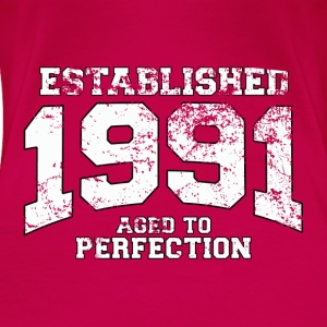 Geburtstag - established 1991 - aged to perfection - Frauen Premium T-Shirt