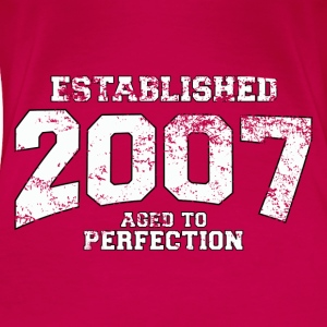 established 2007 - aged to perfection (es) Tops - Camiseta premium mujer