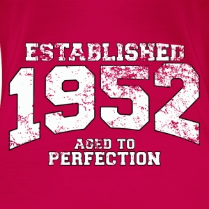 established 1952 - aged to perfection (es) Tops - Camiseta premium mujer