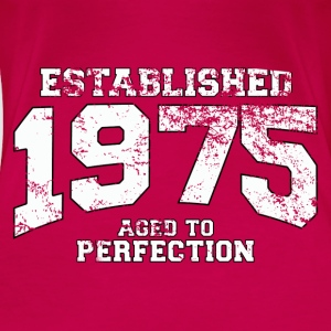 Geburtstag - established 1975 - aged to perfection - Frauen Premium T-Shirt