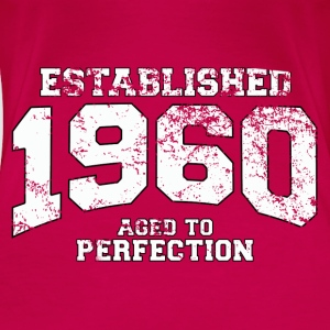Geburtstag - established 1960 - aged to perfection - Frauen Premium T-Shirt